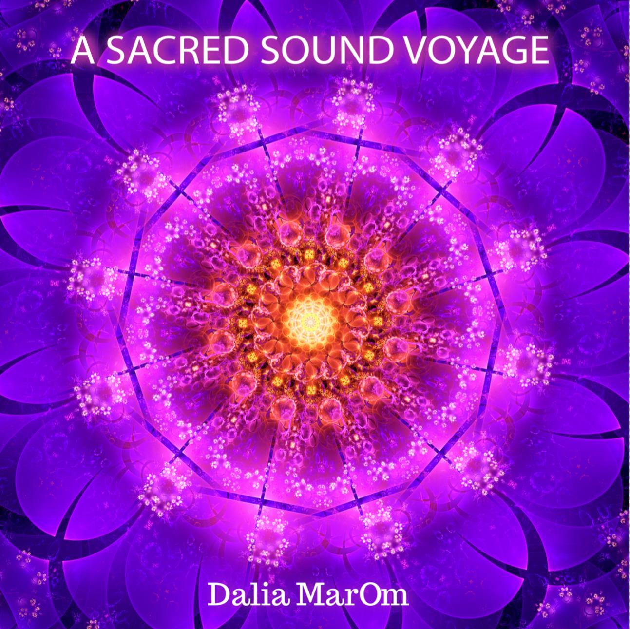 Dalia Marom – A Sacred Sound Sanctuary