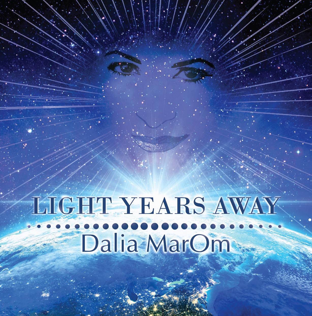 Dalia Marom – Light Years Away