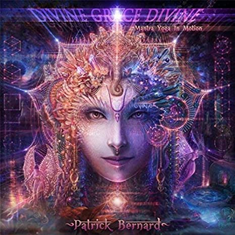 Patrick Bernard – Divine Grace Divine